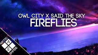 Download Lagu Owl City - Fireflies (Said The Sky Remix) Gratis STAFABAND