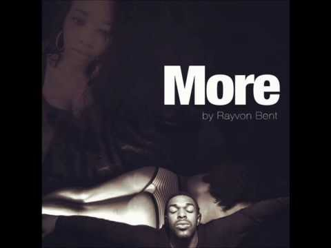 Rayvon Bent - More (Prod. by Adam Ivy) [New R&B 2014]