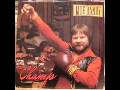 Moe Bandy ~ The Champ