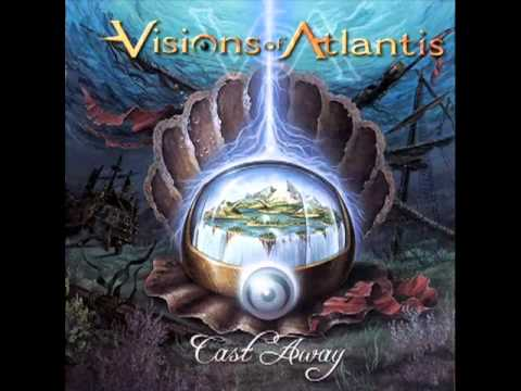 Visions Of Atlantis - Send me a light