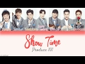 [Produce 101] It's - Show Time [HAN ROM ENG Color Coded Lyrics]