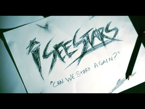 I See Stars - Can We Start Again (Video)