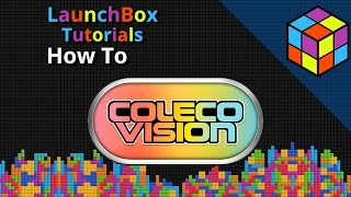 Colecovision with MESS - LaunchBox Tutorial