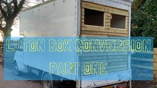 Luton Van Camper Conversion - Part One - A Couple of Adventurers