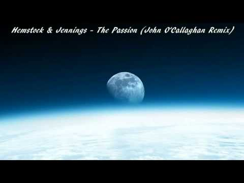 Hemstock&Jennings - The Passion (John O'Callaghan Remix) [HD]