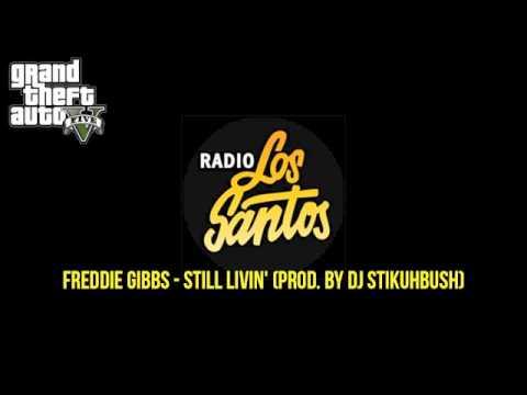 GTA V - Los Santos -Freddie Gibbs, Still Livin'