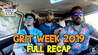 Pardon My Take: Grit Week 2019 Full Recap