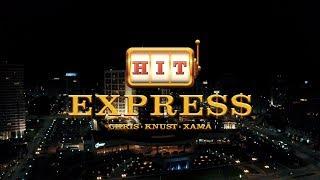 Hit Express - Chris | Knust | Xamã (Prod. Malive)