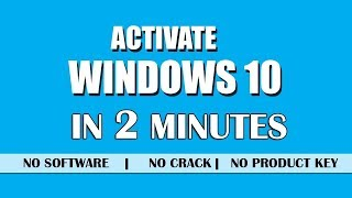 Activate Windows 10 Pro/Enterprise/Home Permanently (Step by Step)