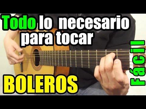 Como tocar boleros en guitarra (Lección todo en uno: Bajos, acordes y ritmo)