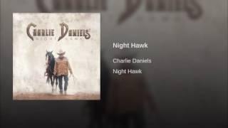 Charlie Daniels Night Hawk