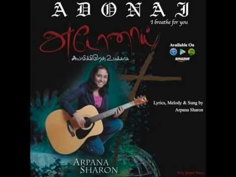 Naan Nirkiren - (Adonai - I Breathe for You) by Arpana Sharon...
