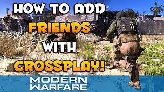 How to add Friends with Crossplay for Modern Warfare | CoD MW