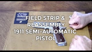 Field Strip & Assembly Guide: Model 1911 Concealed Carry Handgun | CCW Guardian
