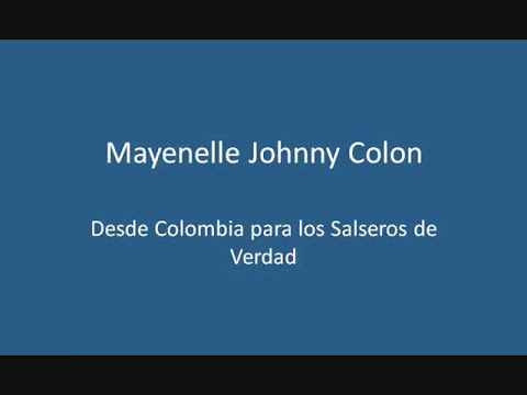 Mayenelle - Johnny Colon