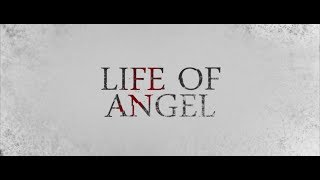 Life of Angel [ Official Trailer ] 2018 First Person Movie