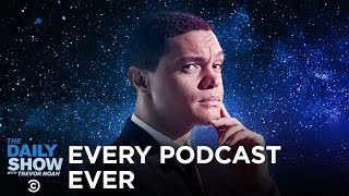 Introducing The Daily Show Podcast Universe: A Miniseries Feat. Trevor Noah & Special Guests