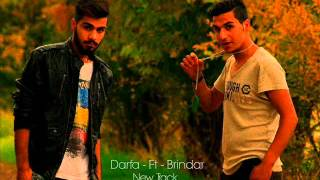 Darfat Ft Brindar (Avro Xam Barbona Mn) New Rap 2014