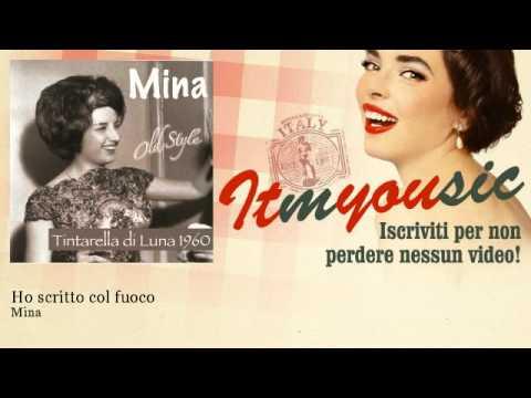 Mina – Ho scritto col fuoco – ITmYOUsic