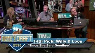 COUNTRY MUSIC DRAFT WILLY D LOON LIVE SONG - Tim & Willy Show 5-8-2014