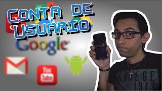 Conta de usuário Google - ASSISTA ANTES DE RESETAR SEU CELULAR!!!!