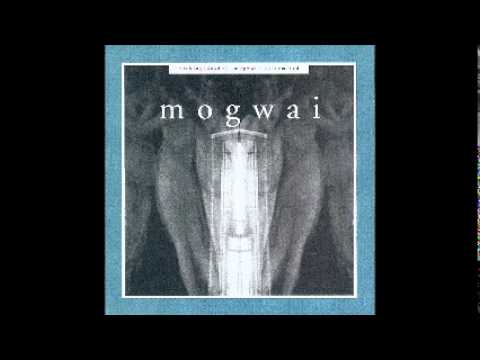 Mogwai Fear Satan (Surgeon Remix) - Mogwai (Kicking A Dead Pig)