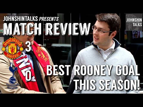 Best Rooney Goal This Season! // Manchester United 3 - 0 Tottenham // Match Review
