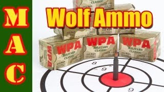 Wolf Ammo Demonstration