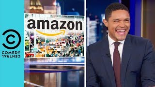 Amazon Is Taking Over New York | The Daily Show With Trevor Noah