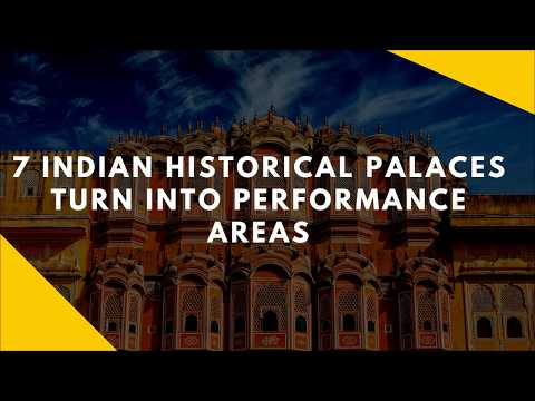 7 Indian Historical Palaces turn into performance areas