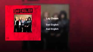 Watch Bad English Lay Down video