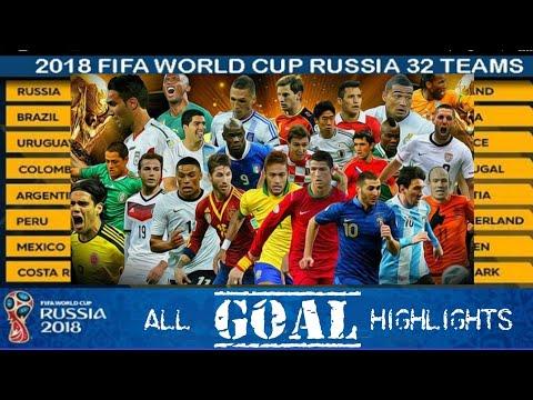FIFA WORLD CUP 2018 - ALL GOALS HIGHLIGHTS