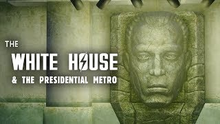 Broken Steel 8: The White House & the Presidential Metro - Plus, Meet M.A.R.Go.T - Fallout 3 Lore