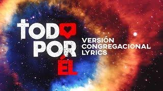 Download lagu TODO POR ÉL - CANTO OFICIAL   TEMA JA 2020 - ESPAÑOL (Versión Congregacional Lyrics)