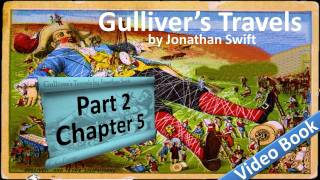 Part 2 - Chapter 05 - Gulliver's Travels by Jonathan Swift