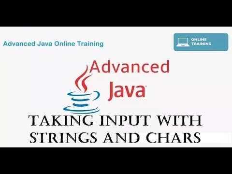 Java programming Tutorial for Advanced User - Taking Input with Strings and Chars