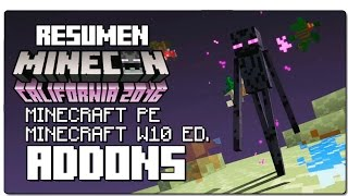 #MINECON2016 RESUMEN Nº1: ADDONS (MODS) EN MINECRAFT PE Y WINDOWS 10 EDITION