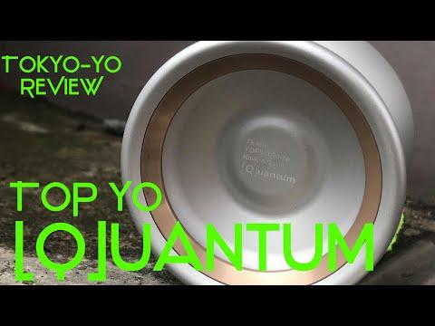 TokYo-Yo Reviews: Top Yo [Q]uantum