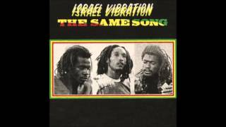 Watch Israel Vibration Same Song video