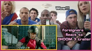Foreigners React to DHOOM 3 trailer | Aamir khan