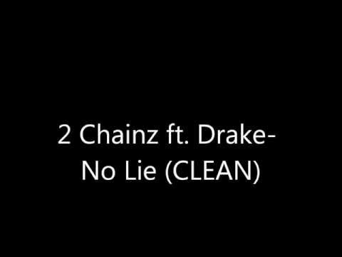2 Chainz ft. Drake - No Lie (Clean)
