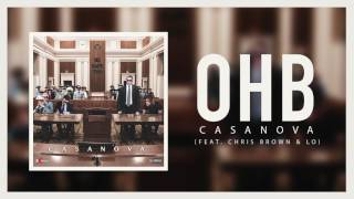 Casanova - OHB ft. Chris Brown & LO (Official Audio)