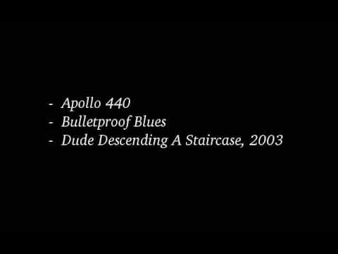 Apollo 440 - Bulletproof Blues