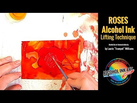 Roses in Alcohol Ink:  Lifting Technique