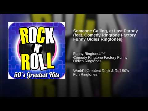 Someone Calling, At Last Parody (feat. Comedy Ringtone Factory Funny Oldies Ringtones) video