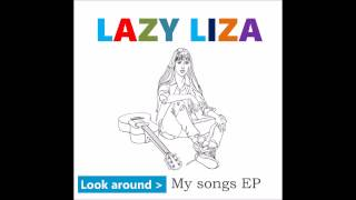 Lazy Liza My Songs EP Look Around