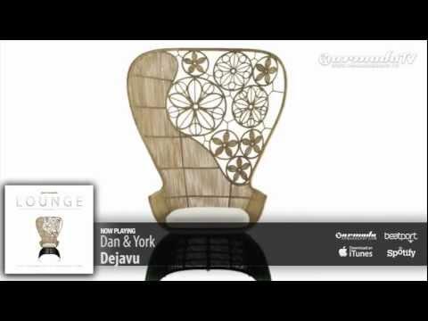 Dan & York – Dejavu (Armada Lounge, Vol. 5)