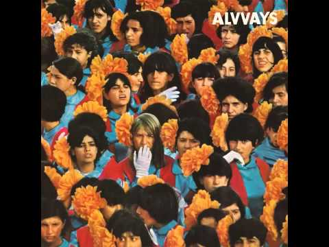 Alvvays - Ones Who Love You