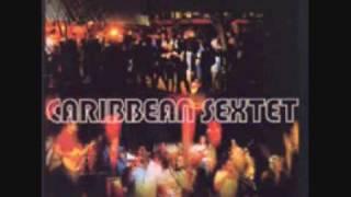 Caribbean Sextet - Aie Manman