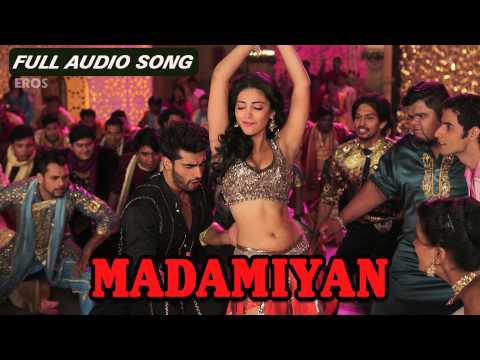 Madamiyan (Audio Full Song) | Tevar | Arjun Kapoor & Sonakshi Sinha